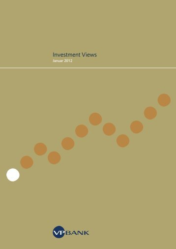 Investment Views Januar 2012 (PDF, 5378 KB) - VP Bank