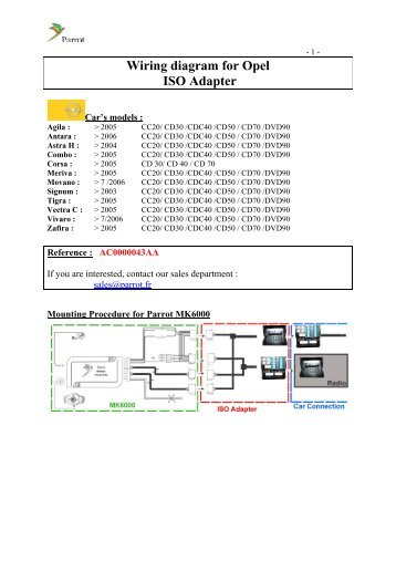 wiring diagram for opel iso adapter parrot rh yumpu com vauxhall cd30 wiring diagram opel cd30 mp3 wiring diagram