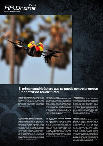 El primer cuadricóptero que se puede controlar con un iPhone - Parrot
