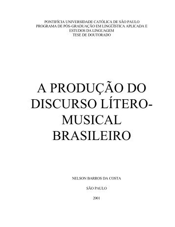 A PRODUÇÃO DO DISCURSO LÍTERO- MUSICAL BRASILEIRO