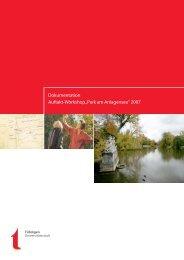 """Dokumentation Auftakt-Workshop """"Park am Anlagensee"""" 2007"""