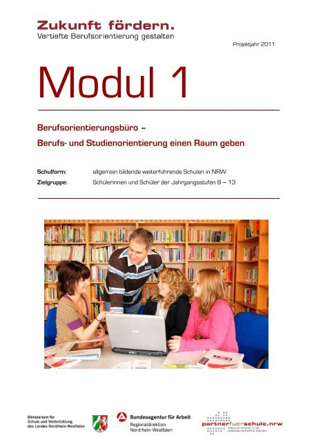 Projektjahr 2011 Modul 1 - Stiftung Partner für Schule NRW