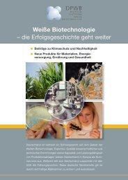 Weiße Biotechnologie – die Erfolgsgeschichte geht weiter - Dechema