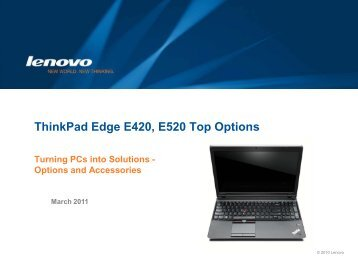ThinkPad Edge E420, E520 Top Options - Lenovo Partner Network
