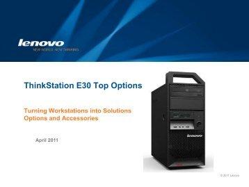 ThinkStation E30 Top Options - Lenovo Partner Network