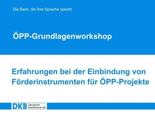 Erfahrungen bei der Einbindung von Förderinstrumenten für ÖPP ...