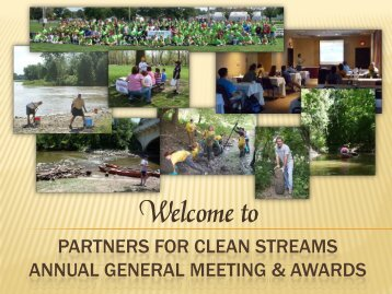 2009 Annual General Meeting - Partners for Clean Streams