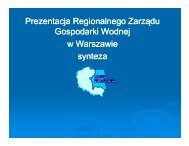 Prezentacja Regionalnego Zarządu Gospodarki Wodnej w ...