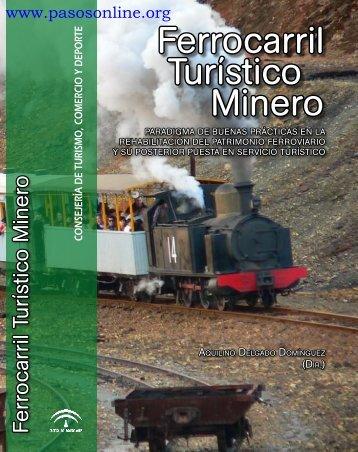 Ferrocarril Turístico Minero - Pasos