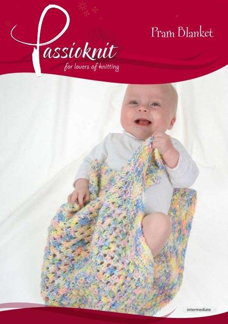 Pram Blanket - Passioknit Knitting :: Patterns, Yarns and Needles