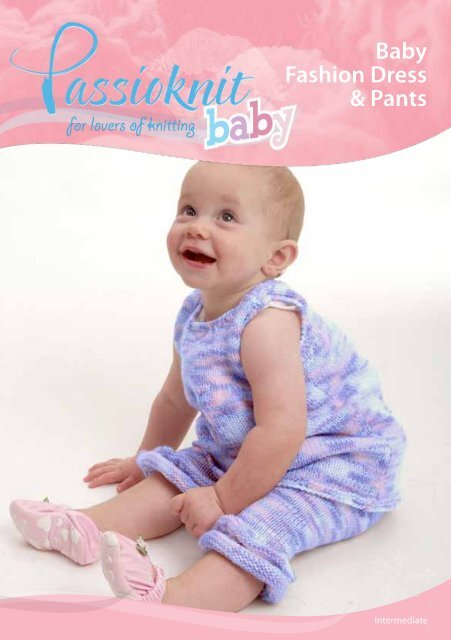 Baby Fashion Dress & Pants - Passioknit Knitting :: Patterns, Yarns ...