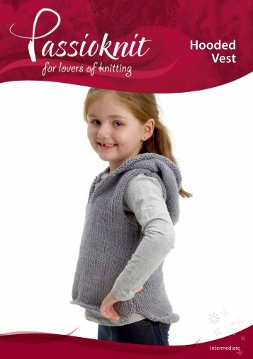 Hooded Vest - Passioknit Knitting :: Patterns, Yarns and Needles