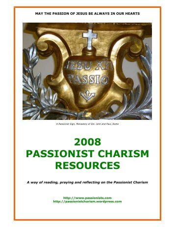 2008 PASSIONIST CHARISM RESOURCES - Passionists
