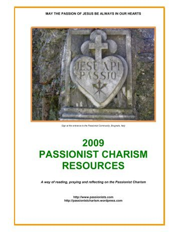 2009 PASSIONIST CHARISM RESOURCES - Passionists