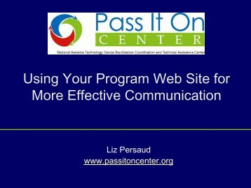 Using Your Program Web Site for More Effective ... - Pass It On Center
