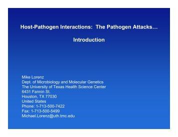 Host-Pathogen Interactions: The Pathogen Attacks… Introduction