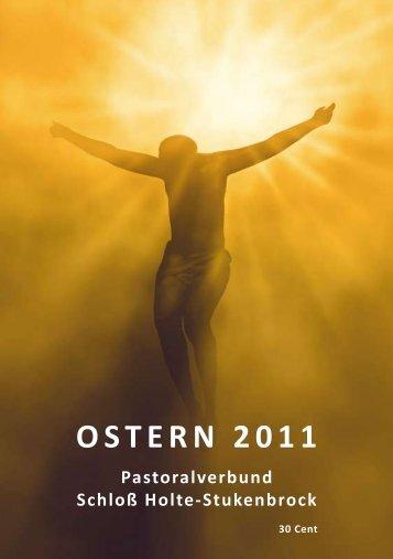 OSTERN 2011 - Pastoralverbund Schloß Holte - Stukenbrock
