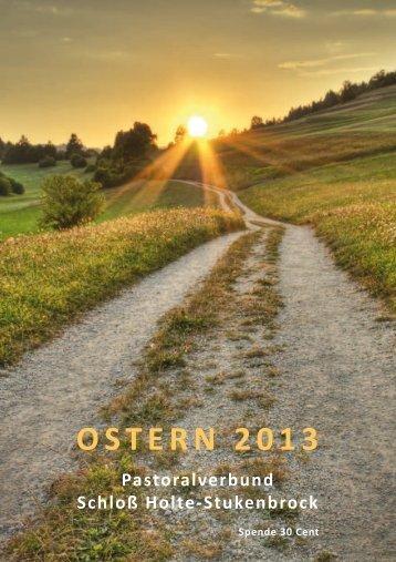 OSTERN 2013 - Pastoralverbund Schloß Holte - Stukenbrock