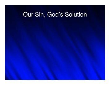 Our Sin, God's Solution - PastorGraham.com