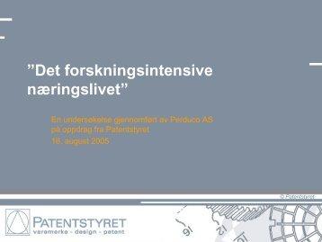 """Det forskningsintensive næringslivet"""" - Patentstyret"""