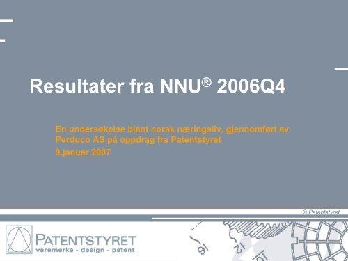 Resultater fra NNU® 2006Q4 - Patentstyret