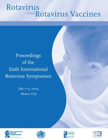 Proceedings of the sixth annual international rotavirus ... - Path