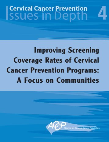 Improving Screening Coverage Rates of Cervical Cancer Prevention