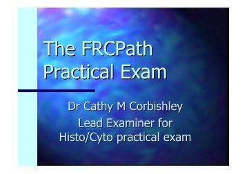 The FRCPath Practical Exam - Pathkids.com