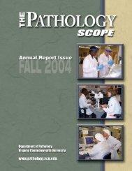 Annual Report 2004 - Pathology - Virginia Commonwealth University