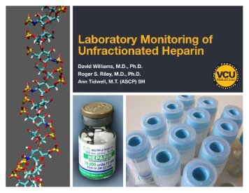 Laboratory Monitoring of Unfractionated Heparin - Pathology