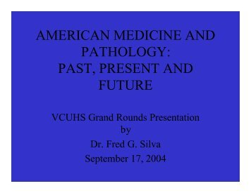 american medicine and pathology: past, present and future