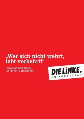 """""""Wer sich nicht wehrt, lebt verkehrt!"""" - Die Linke"""