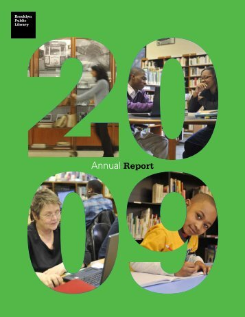 Annual Report 2009 - Brooklyn Public Library