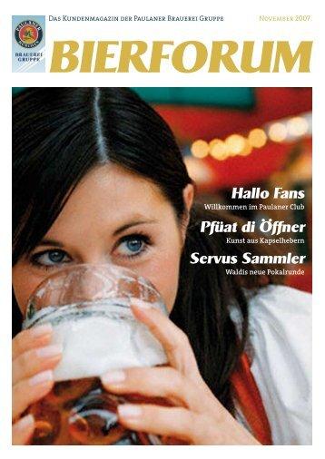 Servus Sammler Pfüat di Öffner Hallo Fans - Paulaner Brauerei ...