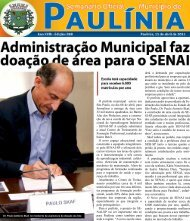 O prefeito municipal esteve em São Paulo, no dia 06 de abril, para ...