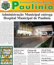 Administração Municipal entrega Hospital Municipal de Paulínia