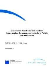 Generation Facebook und Twitter: Neue soziale ... - Paulus-Akademie
