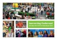 Jaarverslag Ouderraad CBS Anna van Buren Roombeek 2012-2013 tot eind 2013