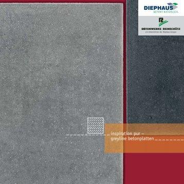 inspiration pur – greyline betonplatten - Diephaus