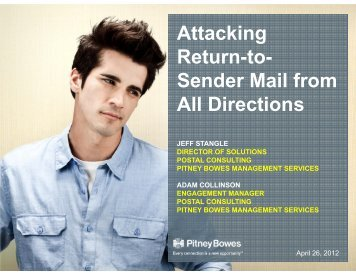 Attacking Return-to- Sender Mail from All Directions - Pitney Bowes