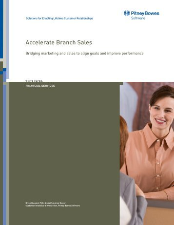 Accelerate Branch Sales White Paper - Pitney Bowes