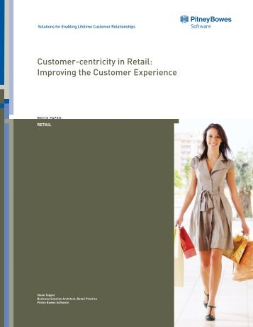 Customer-centricity in Retail: Improving the ... - Pitney Bowes