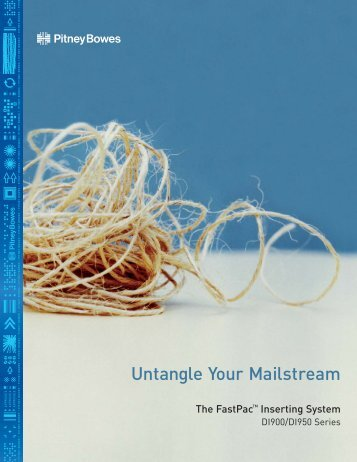 Untangle Your Mailstream - Pitney Bowes