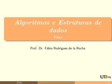 Algoritmos e Estruturas de dados - Filas - UTFPR