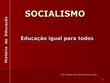SOCIALISMO Educação igual para todos - UTFPR