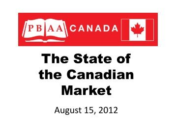 WORSLEY - The State of the Canadian Market - Pbaa.net