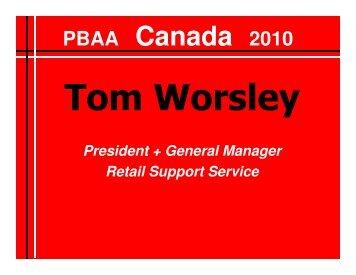 PBAA Canada 2010 - Tom Worsley - Challenge of ... - Pbaa.net