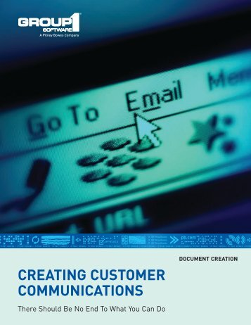 creating customer communications - Pitney Bowes Software