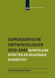 Demografische ontwikkelingen 2010-2040 - Planbureau voor de ...