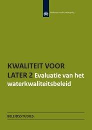 Kwaliteit voor later 2. Evaluatie van het waterkwaliteitsbeleid